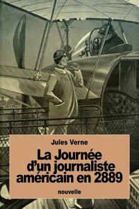 4. la journee dun journaliste americain en 2889 1